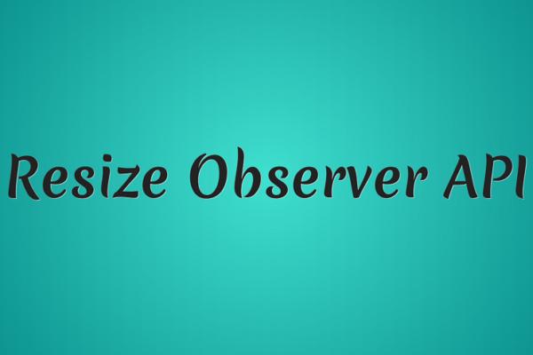 ResizeObserver — новий потужний інструмент для чуйного веба
