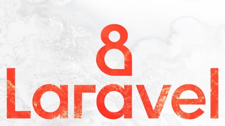 Laravel–дайджест (24 августа – 6 сентября 2020)